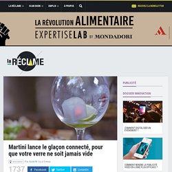 Martini lance le glaçon connecté, pour que votre verre ne soit jamais vide