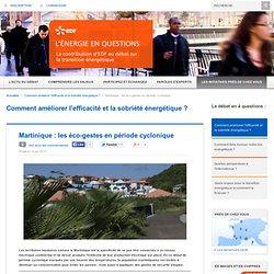 Martinique : les éco-gestes en période cyclonique