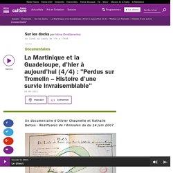 """La Martinique et la Guadeloupe, d'hier à aujourd'hui (4/4) : """"Perdus sur Tromelin – Histoire d'une survie invraisemblable"""""""