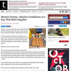 Martori Farms: Abusive Conditions at a Key Wal-Mart Supplier