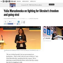 Yulia Marushevska on fighting for Ukraine's freedom and going viral