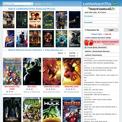 Watch Marvel Comics Movies Online for Free on LetMeWatchThis - Page 2 - Aurora