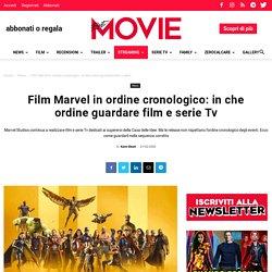 Film Marvel in ordine cronologico: in che ordine guardare film e serie Tv