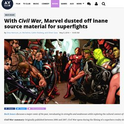 With Civil War, Marvel dusted off inane source material for superfights · Back Issues