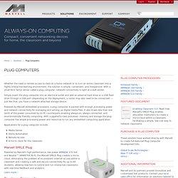 Solutions - Plug Computers