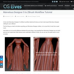Marvelous Designer 5 to ZBrush Workflow Tutorial - CG Elves