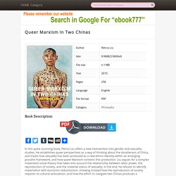Queer Marxism In Two Chinas - Download Free EBooks