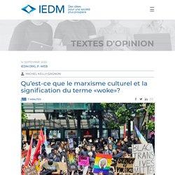 """Le """"woke"""" et le marxisme culturel"""