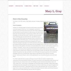 Mary L. Gray » Out in the Country