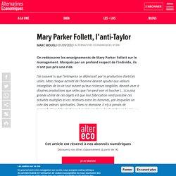 Mary Parker Follett, l'anti-Taylor