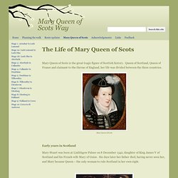 Mary Queen of Scots - Mary Queen of Scots Way