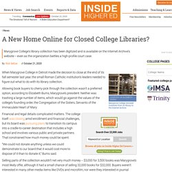 Marygrove College Library materials have been digitized and placed online, but will the courts let them stay there?