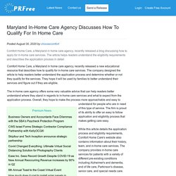 Maryland In-Home Care Agency Discusses How To Qualify For In Home Care