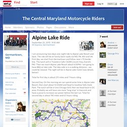 Alpine Lake Ride - The Central Maryland Motorcycle Riders (Germantown, MD