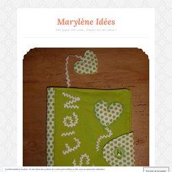 Marylène Idées – Page 5 – Elle pique, elle coud… Piquez-lui des idées !