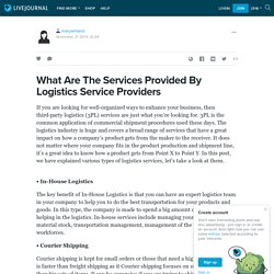 What Are The Services Provided By Logistics Service Providers