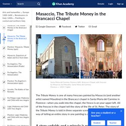 Masaccio, The Tribute Money in the Brancacci Chapel