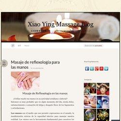 Masaje de reflexología para las manos « Xiao Ying Massage Blog