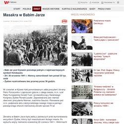 Masakra w Babim Jarze - Grupa Wirtualna Polska