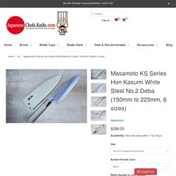 Masamoto KS Series Hon Kasumi White Steel No.2 Deba Knives