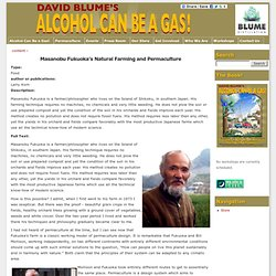 Masanobu Fukuoka's Natural Farming and Permaculture | Permaculture & Alcohol Can Be A Gas