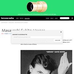 Masayoshi Sukita: Heroes · Lomography