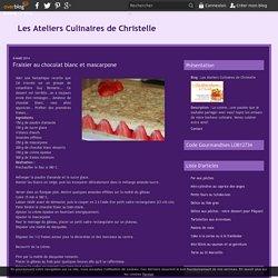 Fraisier au chocolat blanc et mascarpone - Les Ateliers Culinaires de Christelle