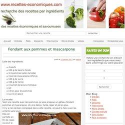 Fondant aux pommes et mascarpone - recettes economiques