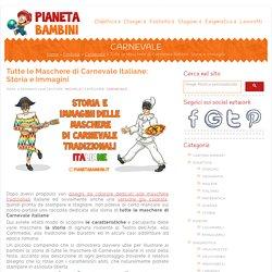 Tutte le Maschere di Carnevale Italiane: Storia e Immagini