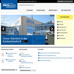 Fakultät 4 Maschinenwesen - RWTH AACHEN UNIVERSITY Fakultät für Maschinenwesen - Deutsch