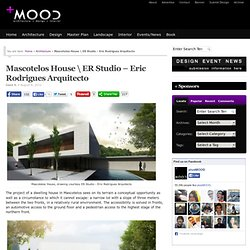 Mascotelos House \ ER Studio – Eric Rodrigues Arquitecto