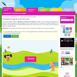Le masculin et le féminin des objets - Jeu éducatif ce1 en ligne gratuit pour enfants de 6 ans à 8 ans