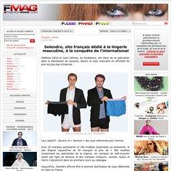Solendro, site français dédié à la lingerie masculine, à la conquête de l'international - Actualité : Mode (#556898)
