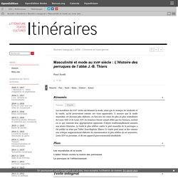Masculinité et mode au xviiesiècle: L'Histoire des perruques de l'abbé J.-B. Thiers