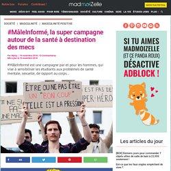 Masculinité : la campagne #MâleInformé à destination des hommes
