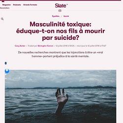Masculinité toxique: éduque-t-on nos fils à mourir par suicide?