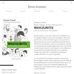 Masculinités, enjeux sociaux de l'hégémonie