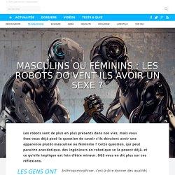 Masculins ou féminins : les robots doivent-ils avoir un sexe ? - 07/10/16