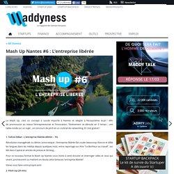 Mash Up Nantes #6 : L'entreprise libérée