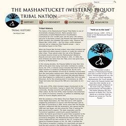 The Mashantucket (Western) Pequot Tribal Nation