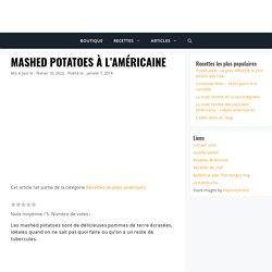 Mashed potatoes à l'américaine