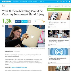 Your Button-Mashing Could Be Causing Permanent Hand Injury