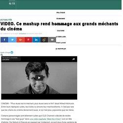 VIDEO. Ce mashup rend hommage aux grands méchants du cinéma