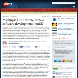 Mashups: The next major new software development model?