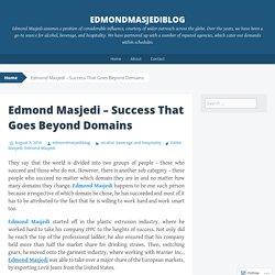 Edmond Masjedi – Success That Goes BeyondDomains