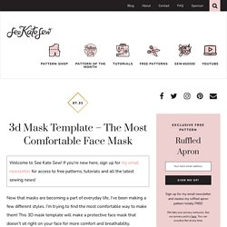 3d mask template - the most comfortable face mask - see kate sew