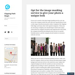 Opt for the image masking service to give your photo a unique look – Clipping Path Magic