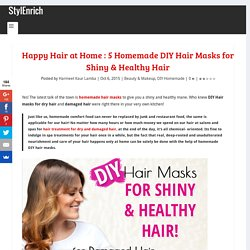 DIY Hair Masks : 5 Homemade Hair Masks for Shiny & Healthy Hair