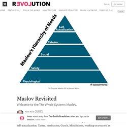 Maslov Revisited – The Gentle Revolution