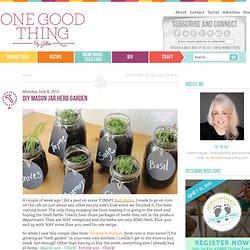 DIY Mason Jar Herb GardenOne Good Thing by Jillee